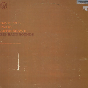 DAVE PELL - Dave Pell Plays Artie Shaw's Big Band Sounds - LP