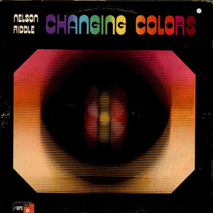 NELSON RIDDLE - Changing Colors - LP