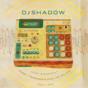 Dj Shadow Total+Breakdown:+Hidden+Transmissions+From+The+Mpc+Era+1992-1996 CD