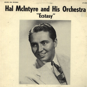 HAL MCINTYRE AND HIS ORCHESTRA - Ecstacy - 33T