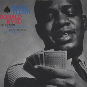 DONALD BYRD - Royal Flush - 33T