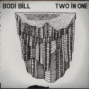 BODI BILL - Two In One - 33T