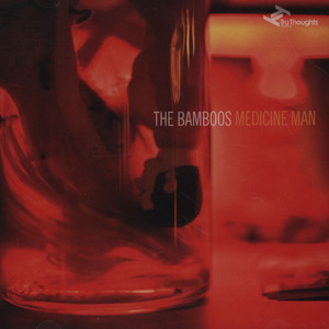 BAMBOOS, THE - Medicine Man - CD