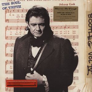 JOHNNY CASH - Bootleg 4: The Soul Of Truth - 33T x 3