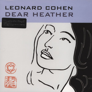 LEONARD COHEN - Dear Heather - 33T