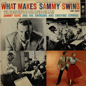 What Makes Sammy Swing And Sway