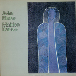 JOHN BLAKE - Maiden Dance - LP