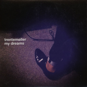 TRENTEMOLLER - My Dreams - 7inch x 1