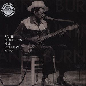 RANIE BURNETTE - Ranie Burnette's Hill Country Blues - LP