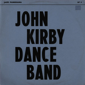 JOHN KIRBY DANCE BAND - 1940 Flow Gently ,  Sweet Rhythm - LP