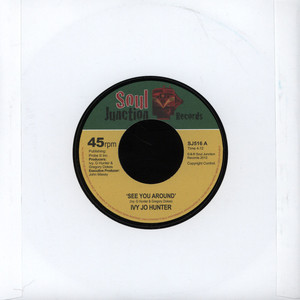 IVY JO HUNTER - See You Around - 7inch x 1