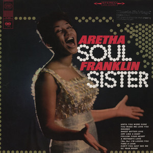 ARETHA FRANKLIN - Soul Sister Remastered - 33T