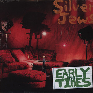 SILVER JEWS - Early Times 1990-1 - 33T