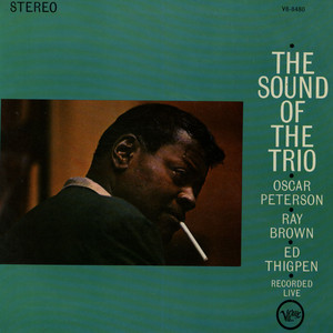 TRIO, THE (OSCAR PETERSON, RAY BROWN & ED THIGPEN) - The Sound Of The Trio - 33T
