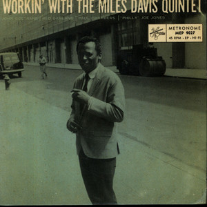 MILES DAVIS QUINTET, THE - Workin' With The Miles Davis Quintet - 45T x 1