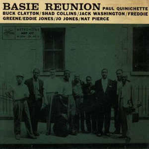 BASIE REUNION - Blues I Like To Hear / Love Jumped Out - 45T x 1
