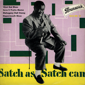 LOUIS ARMSTRONG - Satch As Satch Can - 7inch x 1