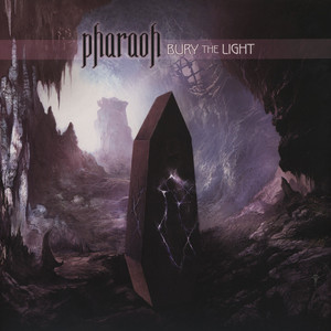 PHARAO - Bury The Light - 33T
