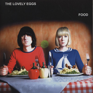 LOVELY EGGS, THE - Food - 45T x 1