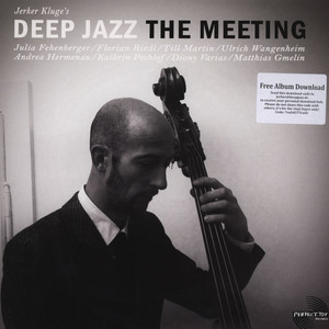 DEEP JAZZ - The Meeting - LP