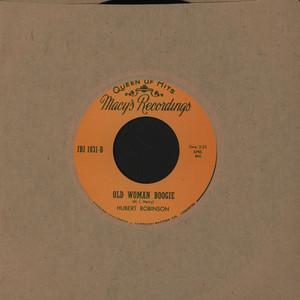 HUBERT ROBINSON - High Class Woman / Old Woman Boogie - 7inch x 1