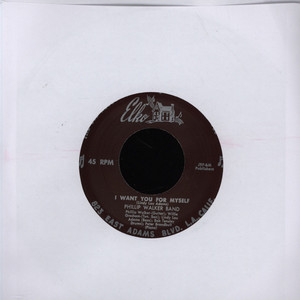 Phillip Walker I Want You For Myself 7''