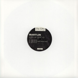 MARTIJN - Make Me Feel EP - 12 inch x 1