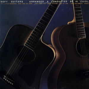 AL CAIOLA - Soft Guitars - LP