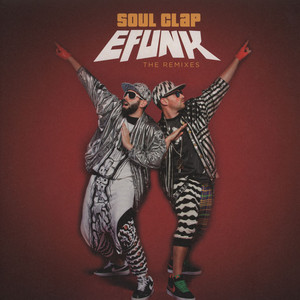 SOUL CLAP - Efunk: The Remixes - 12 inch x 1