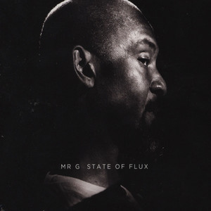MR. G - State Of Flux - CD