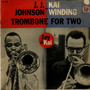 J.J. JOHNSON AND KAI WINDING - Trombone For Two - LP