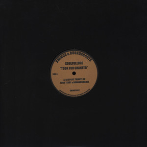 SOULFULEDGE - Took For Granted - 12 inch x 1