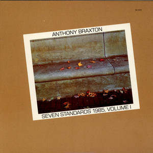 ANTHONY BRAXTON - Seven Standards 1985, Volume II - LP