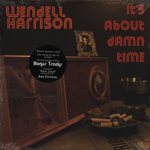 WENDELL HARRISON - It's About Damn Time - LP + bonus