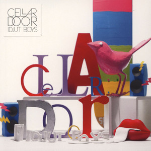 IDJUT BOYS - Cellar Door - CD
