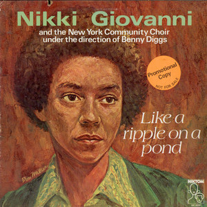 NIKKI GIOVANNI AND NEW YORK COMMUNITY CHOIR, THE - Like A Ripple On A Pond - LP