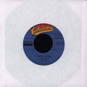 B.B. KING - Better Not Look Down - 7inch x 1