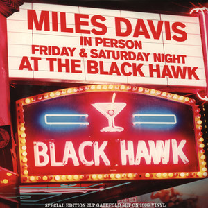 MILES DAVIS - Friday & Saturday Night At The Black Hawk - 33T x 2
