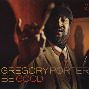 GREGORY PORTER - Be Good - CD