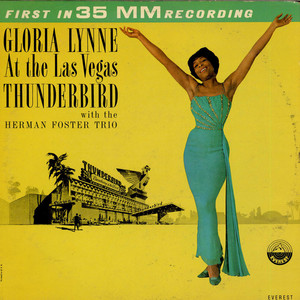 GLORIA LYNNE WITH THE HERMAN FOSTER TRIO - At The Las Vegas Thunderbird - LP