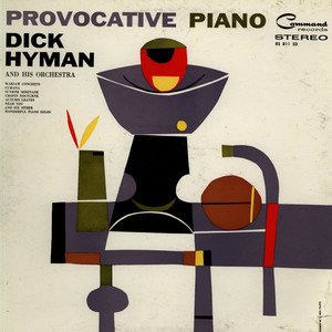 DICK HYMAN AND HIS ORCHESTRA - Provocative Piano - LP