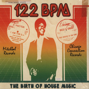 JEROME DERRADJI PRESENTS - 122 BPM - The Birth Of House Music - Mitchbal Records & Chicago Connection Records - CD x 3