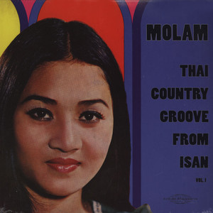 V.A. - Molam: Thai Country Groove From Isan - LP x 2