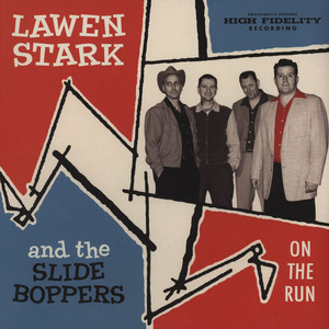 LAWEN STARK & THE SLIDE BOPPERS - On The Run - LP