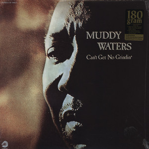MUDDY WATERS - Can't Get No Grindin' - 33T