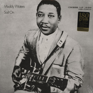 MUDDY WATERS - Sail On - 33T