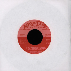 FUNKSHONE - Purification Part 3 Kenny Dope Mix - 7inch x 1