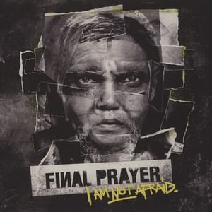 FINAL PRAYER - I'm Not Afraid - 33T