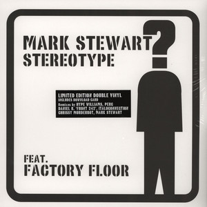 Stereotype Feat Factory Floor