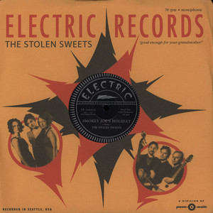 STOLEN SWEETS - Smokey Joe's Holiday / Does My Baby Love - 12 inch x 1